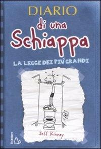 Diario di una Schiappa. La legge dei piu' grandi
