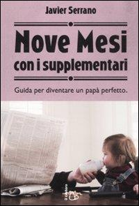 Nove mesi con i supplementari