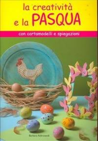 La creatività e la Pasqua