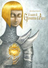 Il cuore di Giovanna d'Arco