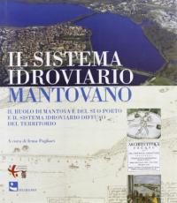 Vol. 2: Il sistema idroviario mantovano