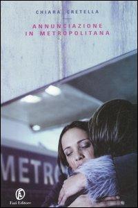 Annunciazione in metropolitana