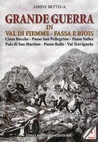 Grande guerra in Val di Fiemme, Fassa e Biois
