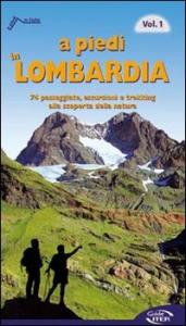 Vol 1: 74 passeggiate, escursioni e trekking alla scoperta della natura