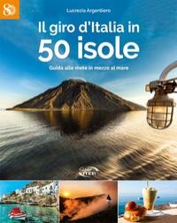 Il giro d'Italia in 50 isole