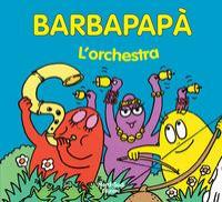 Barbapapa'. L'orchestra