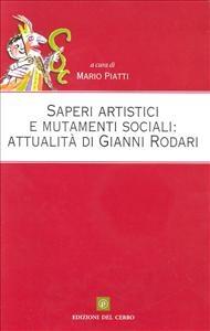 Saperi artistici e mutamenti sociali: attualita' in Gianni Rodari
