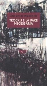 Trockij e la pace necessaria