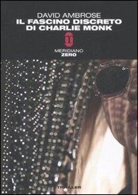 Il fascino discreto di Charlie Monk