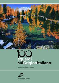 100 sguardi sul Grigionitaliano