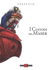 I Custodi del Maser