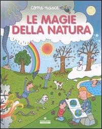 Le magie della natura