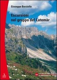 Escursioni nel gruppo del Latemàr