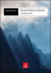Piccole Dolomiti e dintorni
