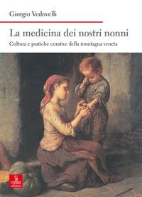 La medicina dei nostri nonni
