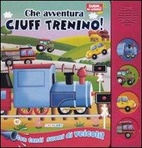 Che avventura Ciuff trenino!