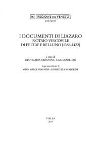 I documenti di Liazaro notaio vescovile di Feltre e Belluno (1386-1422)