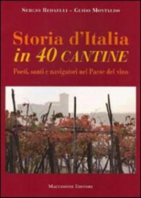 Storia d'Italia in 40 cantine