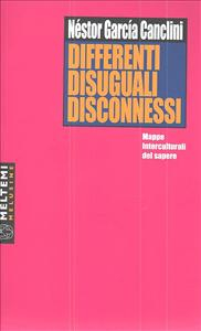 Differenti, disuguali, disconnessi