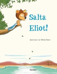 Salta Eliot!