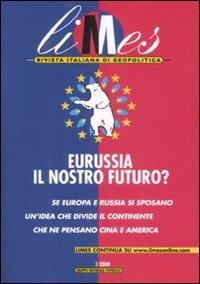 Eurussia, il nostro futuro?