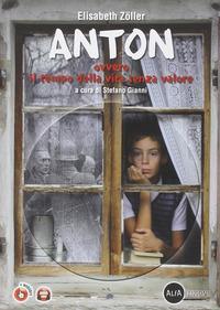 Anton, ovvero il tempo della vita senza valore