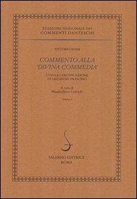 72:Commento alla Divina Commedia / Vittorio Rossi ; con la continuazione di Salvatore Frascino ; a cura di Massimiliano Corrado. 2