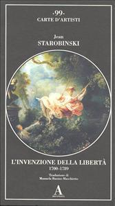 L' invenzione della libertà, 1700-1789