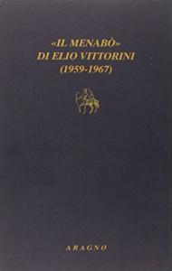 """""""Il menabò"""" di Elio Vittorini (1959-1967)"""