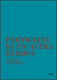 Partigiani di un'altra Europa