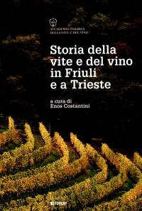 Storia della vite e del vino in Friuli e a Trieste
