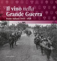 Il vino nella Grande Guerra