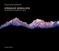 Kinnaur Himalaya al confine tra ordine e caos