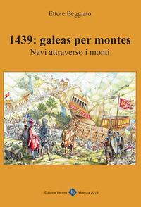 1439: galeas per montes