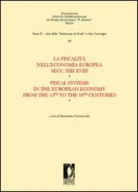 La fiscalità nell' economia europea secc. XIII-XVIII