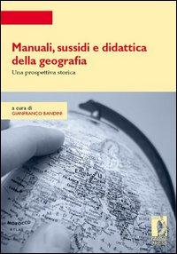 Manuali, sussidi e didattica della geografia