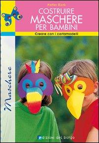 Costruire maschere per bambini