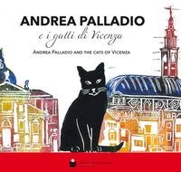 Andrea Palladio e i gatti di Vicenza