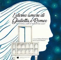 L'eterno amore di Giulietta e Romeo