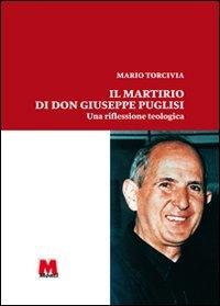Il martirio di don Giuseppe Puglisi