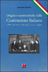 Origini e caratteristiche della costituzione italiana
