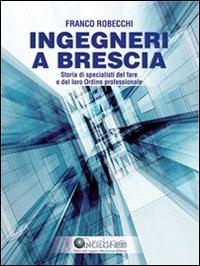 Ingegneri a Brescia