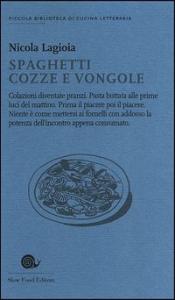 Spaghetti cozze e vongole