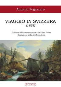 Viaggio in Svizzera (1868)