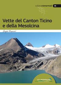 Vette del Canton Ticino e della Mesolcina