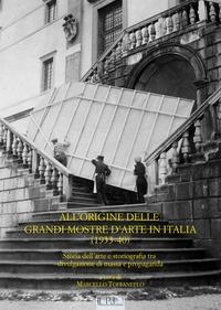 All'origine delle grandi mostre in Italia (1933-1940)