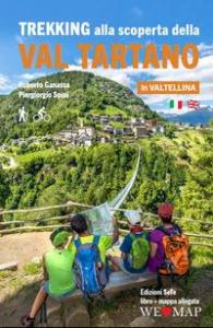 Trekking alla scoperta della Val Tartano in Valtellina