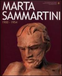 Marta Sammartini: 1900-1954