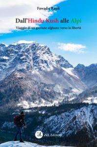 Dall'Hindu Kush alle Alpi