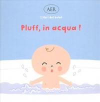 Pluff, in acqua!